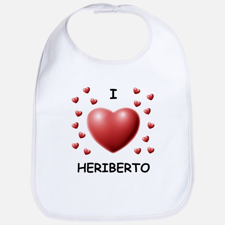 I Love Heriberto - Bib