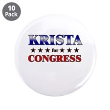 "KRISTA for congress 3.5"" Button (10 pack)"