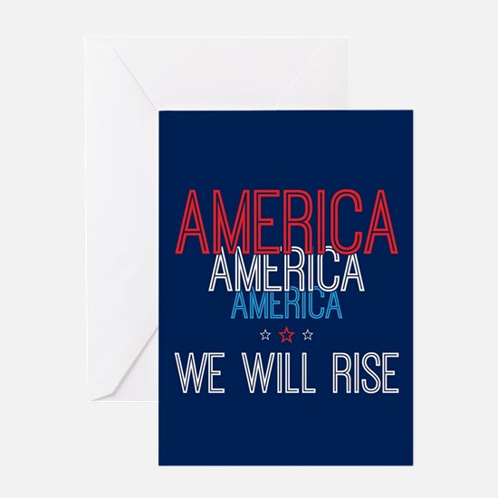 America - We Will Rise Greeting Cards