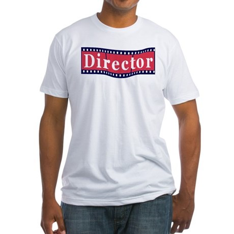 I'm the Director Fitted T-Shirt