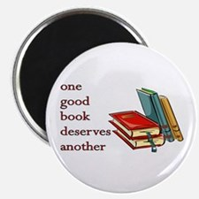 One Good Book Deserves Another Magnet