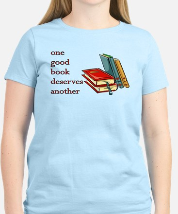 One Good Book Deserves Another T-Shirt