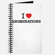 I Love ABOMINATIONS Journal