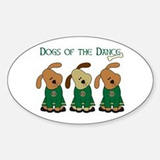 Dogs Of The Dance Oval Decal