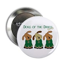 """Dogs Of The Dance 2.25"""" Button"""