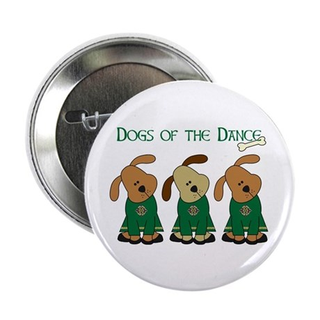"Dogs Of The Dance 2.25"" Button (10 pack)"