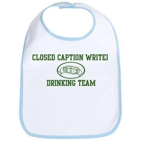 Closed Caption Writer Drinkin Bib