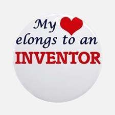 My Heart Belongs to an Inventor Round Ornament