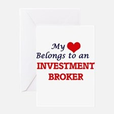 My Heart Belongs to an Investment B Greeting Cards