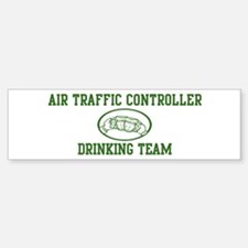 Air Traffic Controller Drinki Bumper Bumper Bumper Sticker