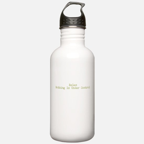 Nothing is Under Control Water Bottle
