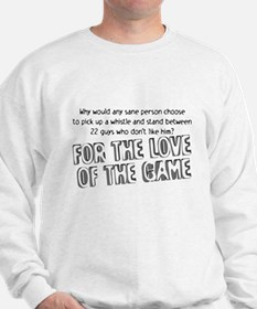Love the Game Sweatshirt