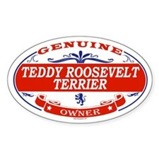 TEDDY ROOSEVELT TERRIER Oval Decal