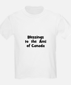 Blessings  to  the  Ami of Ca T-Shirt