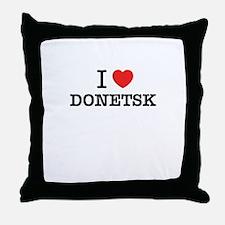 I Love DONETSK Throw Pillow