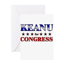 KEANU for congress Greeting Card