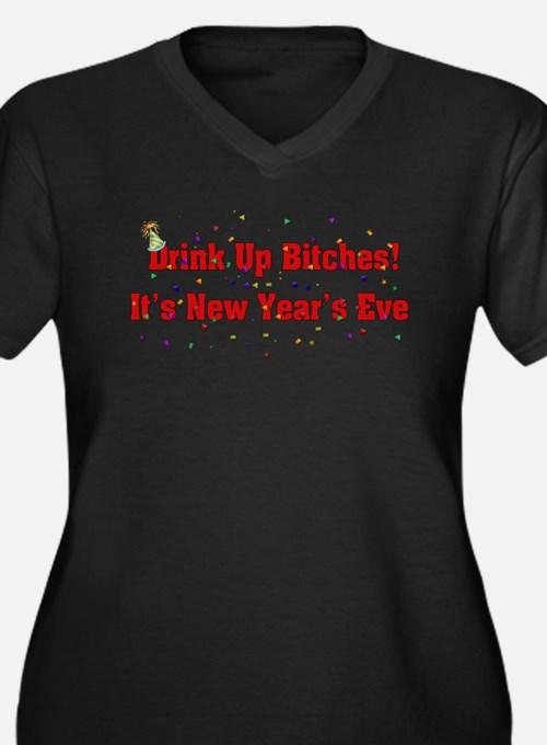 Drink Up Bitches New Year Women's Plus Size V-Neck