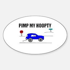 PIMP MY HOOPTY Oval Decal