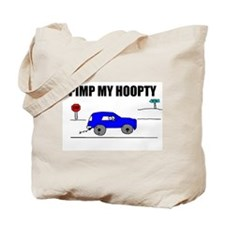 PIMP MY HOOPTY Tote Bag