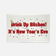 Drink Up Bitches New Year Rectangle Magnet