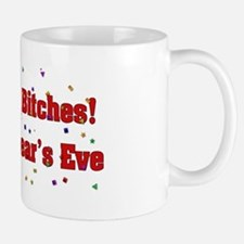 Drink Up Bitches New Year Mug