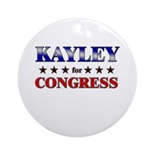 KAYLEY for congress Ornament (Round)