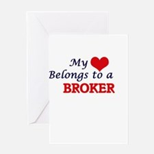 My heart belongs to a Broker Greeting Cards