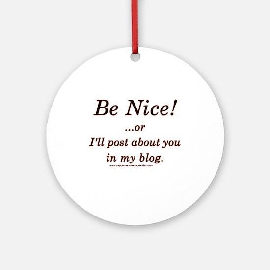 Funny Blogger Joke  Ornament (Round)