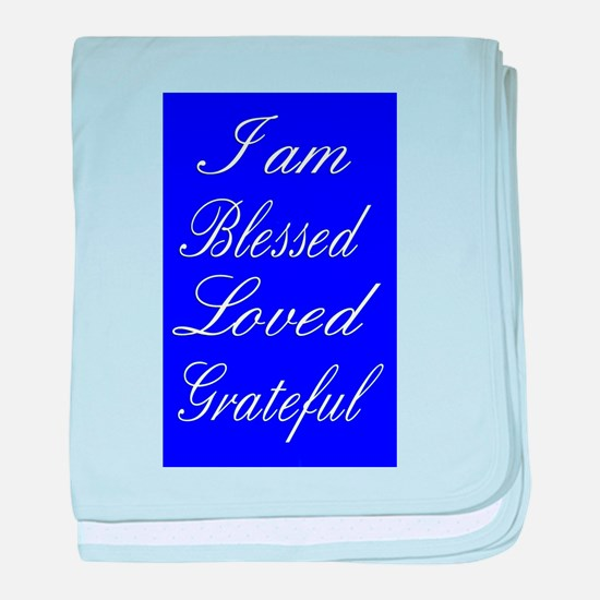 I am Blessed Loved Greatful baby blanket