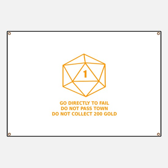 Go Directly To Fail Banner