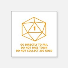 Go Directly To Fail Sticker