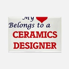 My heart belongs to a Ceramics Designer Magnets