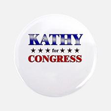 """KATHY for congress 3.5"""" Button"""