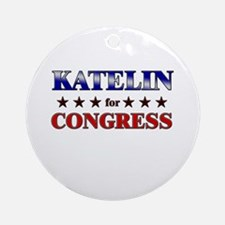 KATELIN for congress Ornament (Round)