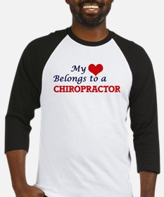 My heart belongs to a Chiropractor Baseball Jersey