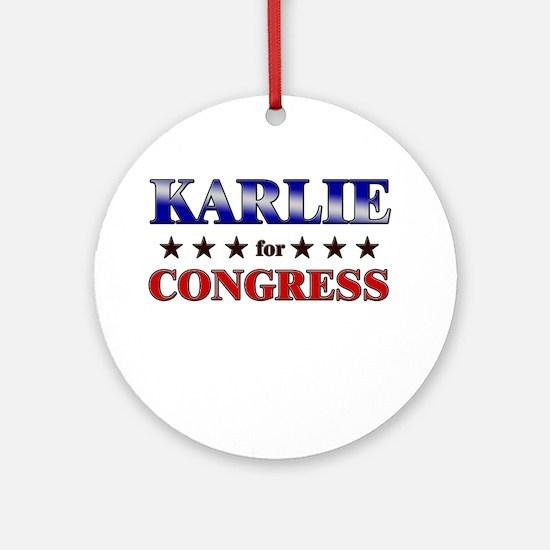 KARLIE for congress Ornament (Round)