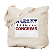 KARLEY for congress Tote Bag
