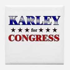 KARLEY for congress Tile Coaster