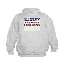 KARLEY for congress Hoodie