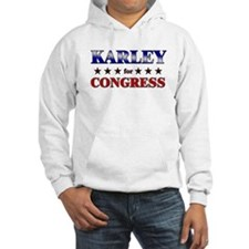 KARLEY for congress Hoodie Sweatshirt
