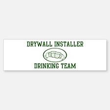Drywall Installer Drinking Te Bumper Bumper Bumper Sticker