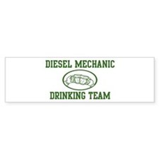 Diesel Mechanic Drinking Team Bumper Bumper Sticker