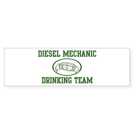 Diesel Mechanic Drinking Team Bumper Sticker