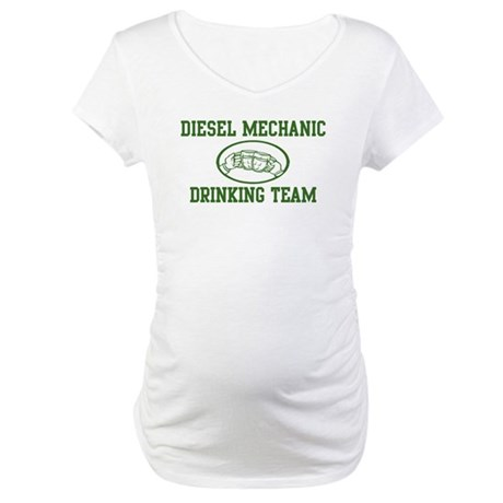 Diesel Mechanic Drinking Team Maternity T-Shirt