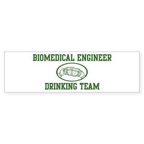 Biomedical Engineer Drinking Bumper Sticker