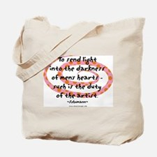 Duty of the Artist Tote Bag