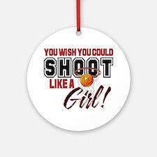 Basketball - Shoot Like a Girl Ornament (Round)
