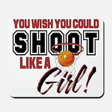 Basketball - Shoot Like a Girl Mousepad