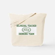 Bilingual Teacher Drinking Te Tote Bag