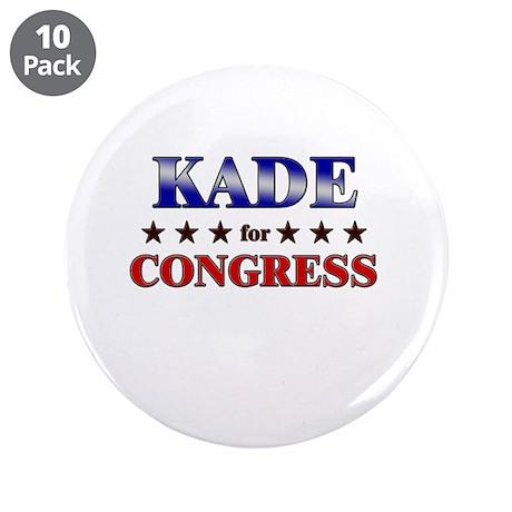 """KADE for congress 3.5"""" Button (10 pack)"""